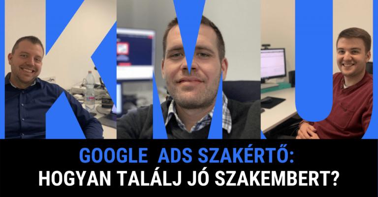 Google Ads szakértő: Hogyan találj jó szakembert?